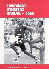 Caribbean Athletics Annual 2003